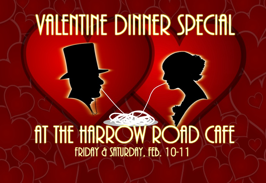 Be My Valentine Special At Harrow Road Cafe